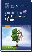 Cover-Bild zu Klinikleitfaden Psychiatrische Pflege von Thiel, Holger (Hrsg.)