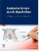 Cover-Bild zu Anatomie lernen durch Beschriften von Elsevier GmbH (Hrsg.)