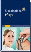Cover-Bild zu Klinikleitfaden Pflege von Elsevier GmbH (Hrsg.)