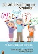 Cover-Bild zu Gedächtnistraining mit Senioren - Aktivierung leicht gemacht von Kelkel, Sabine
