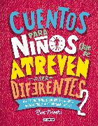 Cover-Bild zu Brooks, Ben: Cuentos para niños que se atreven a ser diferentes 2 / Stories for Boys Who Dare To Be Different 2
