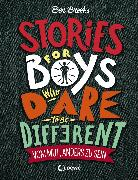 Cover-Bild zu Brooks, Ben: Stories for Boys who dare to be different - Vom Mut, anders zu sein (eBook)