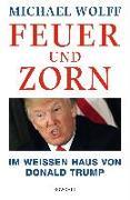 Cover-Bild zu Feuer und Zorn von Wolff, Michael