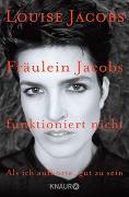 Cover-Bild zu Fräulein Jacobs funktioniert nicht von Jacobs, Louise