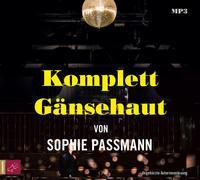 Cover-Bild zu Passmann, Sophie: Komplett Gänsehaut