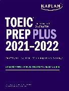 Cover-Bild zu TOEIC Listening and Reading Test Prep Plus von Kaplan Test Prep