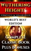 Cover-Bild zu Wuthering Heights - World's Best Edition (eBook) von Bronte, Anne