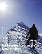 Cover-Bild zu Gateway to the new leadership (eBook) von Mourier, Martin