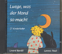 Cover-Bild zu Bardill, Linard: Luege was der Mond so macht