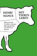 Cover-Bild zu Mance, Henry: Mit Tieren leben