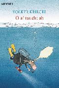 Cover-Bild zu Kriegel, Volker: Olaf taucht ab (eBook)