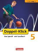 Cover-Bild zu Doppel-Klick, Das Sprach- und Lesebuch, Förderausgabe, 5. Schuljahr, Inklusion: für erhöhten Förderbedarf, Schülerbuch von Angel, Margret