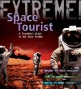Cover-Bild zu Atkinson, Stuart: Extreme Science: Space Tourist