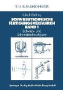 Cover-Bild zu Schweißtechnische Fertigungsverfahren (eBook) von Dilthey, Ulrich