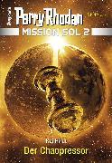 Cover-Bild zu Hirdt, Kai: Mission SOL 2020 / 12: Der Chaopressor (eBook)