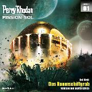 Cover-Bild zu Hirdt, Kai: Perry Rhodan Mission SOL Episode 01: Das Raumschiffgrab (Audio Download)