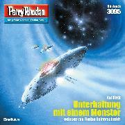 Cover-Bild zu Hirdt, Kai: Perry Rhodan 3095: Unterhaltung mit einem Monster (Audio Download)