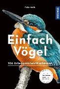 Cover-Bild zu Einfach Vögel von Weiß, Felix