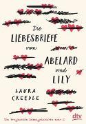Cover-Bild zu Die Liebesbriefe von Abelard und Lily von Creedle, Laura