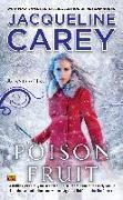 Cover-Bild zu Carey, Jacqueline: Poison Fruit