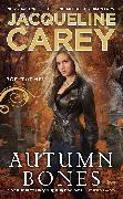 Cover-Bild zu Carey, Jacqueline: Autumn Bones (eBook)
