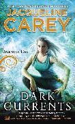 Cover-Bild zu Carey, Jacqueline: Dark Currents (eBook)