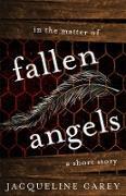 Cover-Bild zu Carey, Jacqueline: In the Matter of Fallen Angels: A Short Story (eBook)