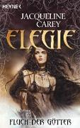 Cover-Bild zu Carey, Jacqueline: Elegie - Fluch der Götter (eBook)
