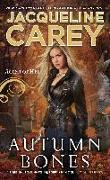 Cover-Bild zu Carey, Jacqueline: Autumn Bones