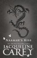Cover-Bild zu Carey, Jacqueline: Naamah's Kiss (eBook)