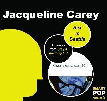 Cover-Bild zu Carey, Jacqueline: Sex in Seattle (eBook)