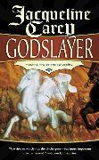 Cover-Bild zu Carey, Jacqueline: Godslayer (eBook)