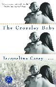Cover-Bild zu Carey, Jacqueline: The Crossley Baby (eBook)