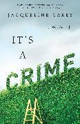 Cover-Bild zu Carey, Jacqueline: It's a Crime