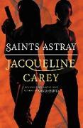 Cover-Bild zu Carey, Jacqueline: Saints Astray (eBook)