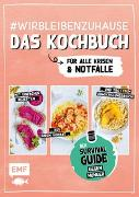 Cover-Bild zu Reichel, Dagmar: #wirbleibenzuhause - Das Kochbuch für alle Krisen und Notfälle