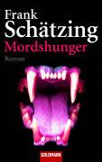 Cover-Bild zu Schätzing, Frank: Mordshunger