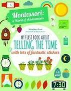 Cover-Bild zu Piroddi, Chiara: My First Book About Telling the Time with lots of fantastic stickers