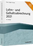 Cover-Bild zu Lohn- und Gehaltsabrechnung 2021 von Conrad, Claus-Jürgen
