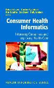 Cover-Bild zu Consumer Health Informatics (eBook) von Lewis, Deborah (Hrsg.)