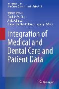 Cover-Bild zu Integration of Medical and Dental Care and Patient Data (eBook) von Powell, Valerie (Hrsg.)