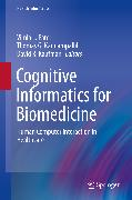 Cover-Bild zu Cognitive Informatics for Biomedicine (eBook) von Kaufman, David R. (Hrsg.)