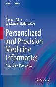 Cover-Bild zu Personalized and Precision Medicine Informatics (eBook) von Adam, Terrence (Hrsg.)