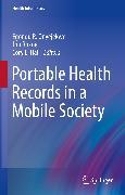 Cover-Bild zu Portable Health Records in a Mobile Society (eBook) von Rokne, Jon (Hrsg.)