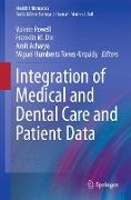 Cover-Bild zu Integration of Medical and Dental Care and Patient Data von Powell, Valerie (Hrsg.)