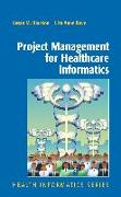 Cover-Bild zu Project Management for Healthcare Informatics von Houston, Susan