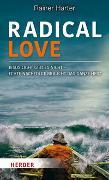 Cover-Bild zu Radical Love von Harter, Rainer