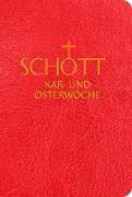 Cover-Bild zu SCHOTT Kar- und Osterwoche von Benediktiner der Erzabtei Beuron (Hrsg.)