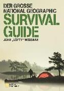 """Cover-Bild zu Der große National Geographic Survival Guide von Wiseman, John """"Lofty"""""""