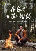 Cover-Bild zu A Girl in the Wild von Margeth, Stephanie